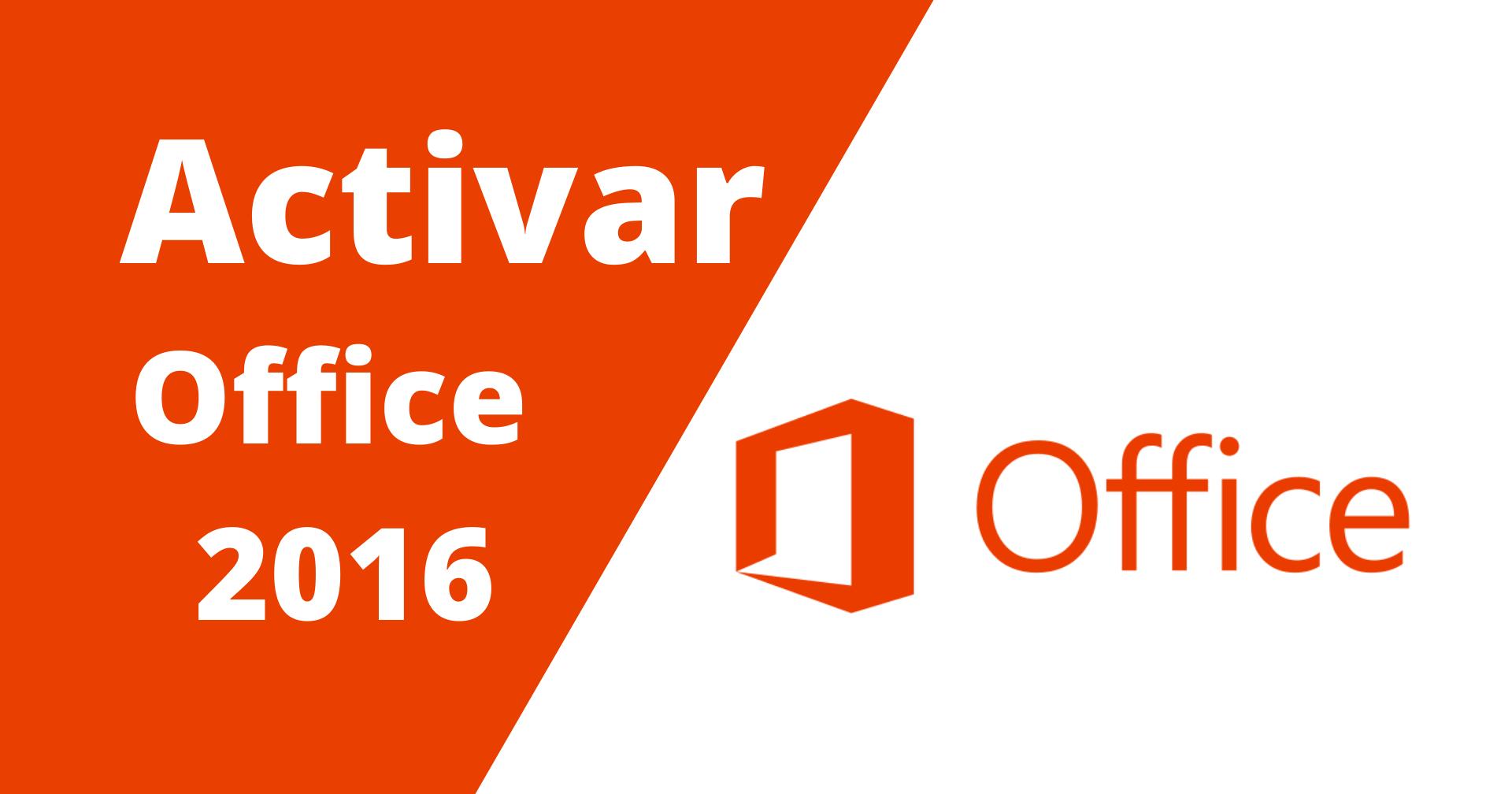 Cómo activar Microsoft Office 2016 Gratis para siempre