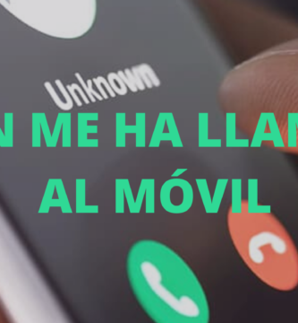 Como averiguar quién me ha llamado al móvil