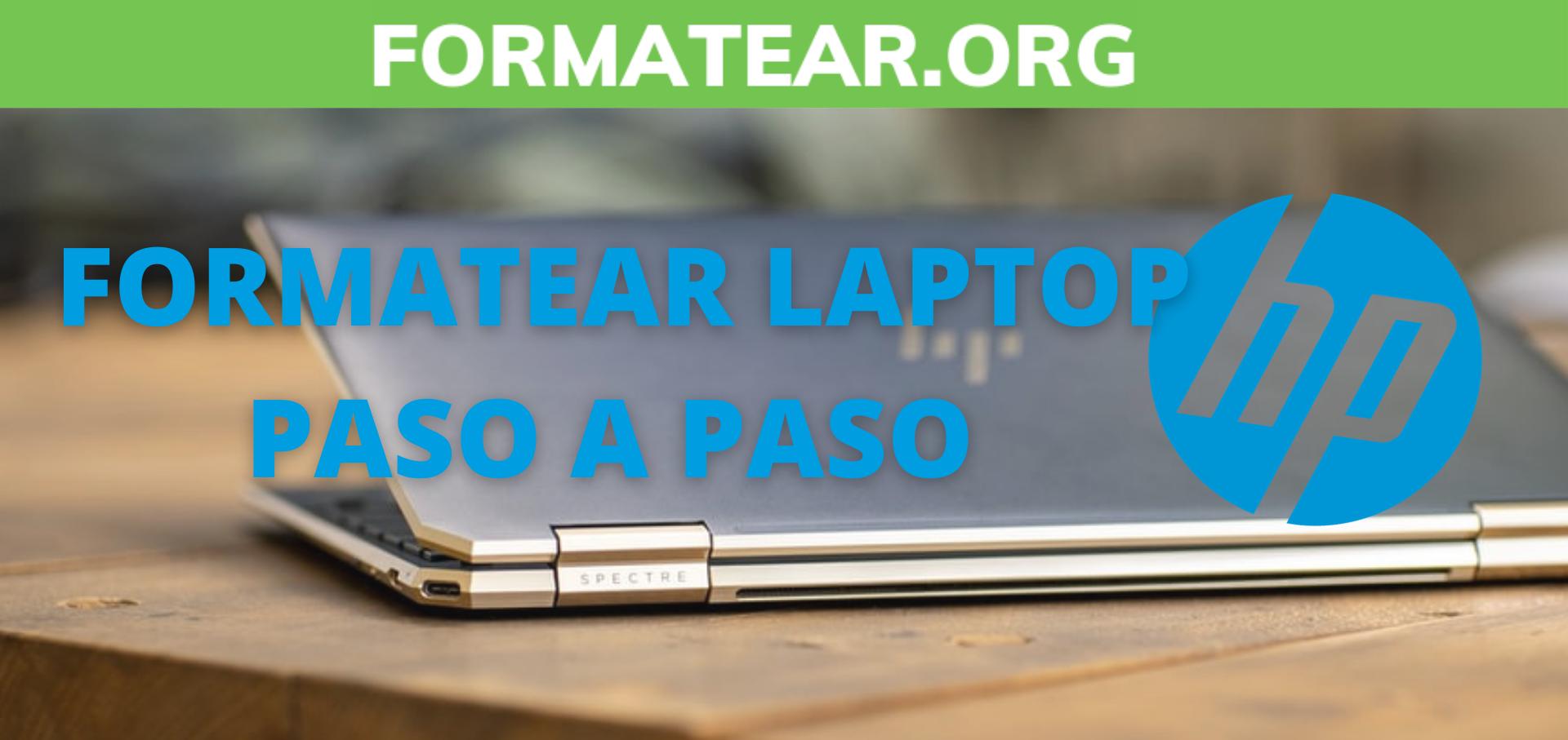 Cómo formatear o resetear una laptop HP